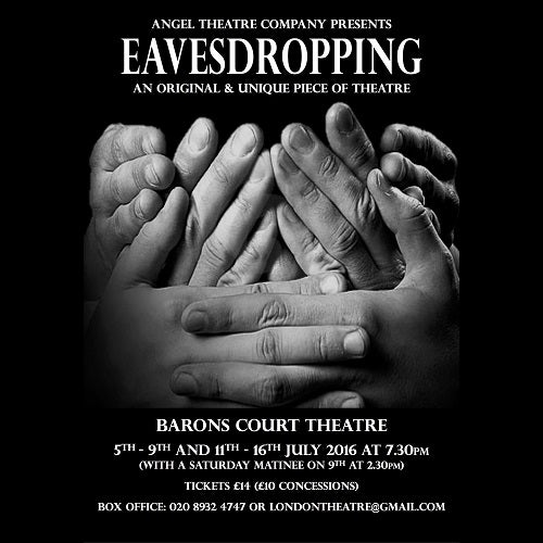 Eavesdropping at Barons Court Pub Theatre