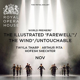 Mixed Ballet: Illustrated 'Farewell', The Wind and Untouchable
