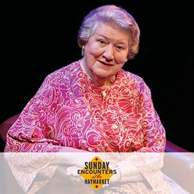 Sunday Encounters: Dame Patricia Routledge: Facing the Music - A Life in Musical Theatre