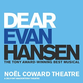 Dear Evan Hansen Tickets | Noel Coward Theatre | London, UK - London