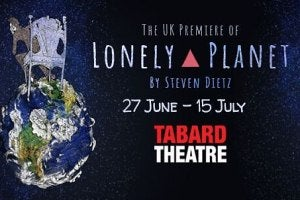 UK premiere of Lonely Planet by Steven Dietz at the Tabard Theatre