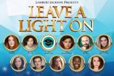 Photo credit: Company of 'Leave A Light On' (Photo courtesy of Lambert Jackson Productions)