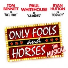 Book Only Fools and Horses - The Musical tickets