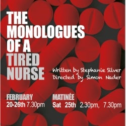 The Monologues of a Tired Nurse